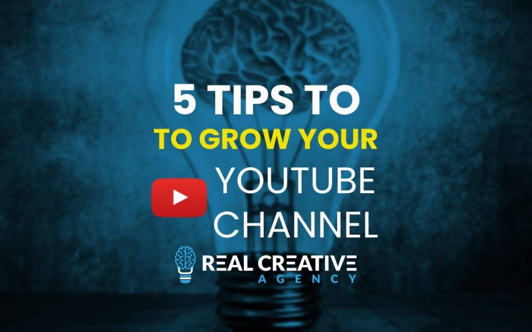 5 Tips To Grow Your YouTube Channel 2021