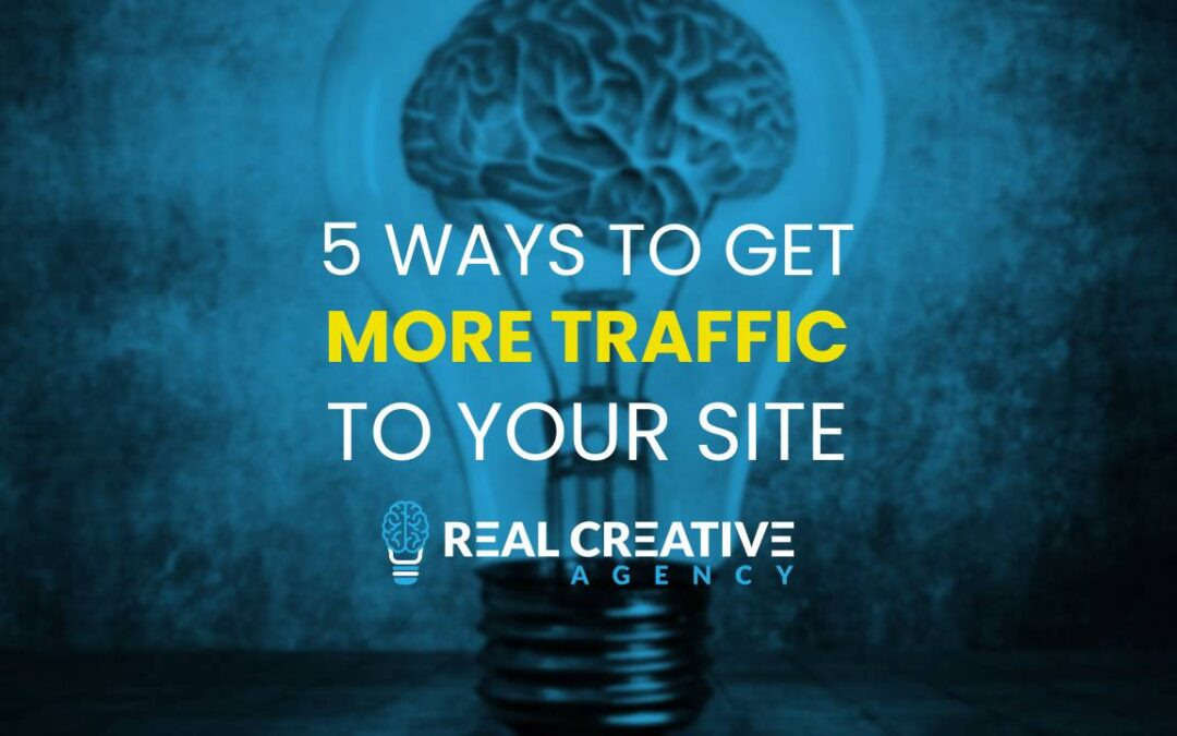 5 Ways To Get More Traffic To Your Website