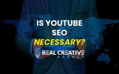 Is YouTube SEO Necessary