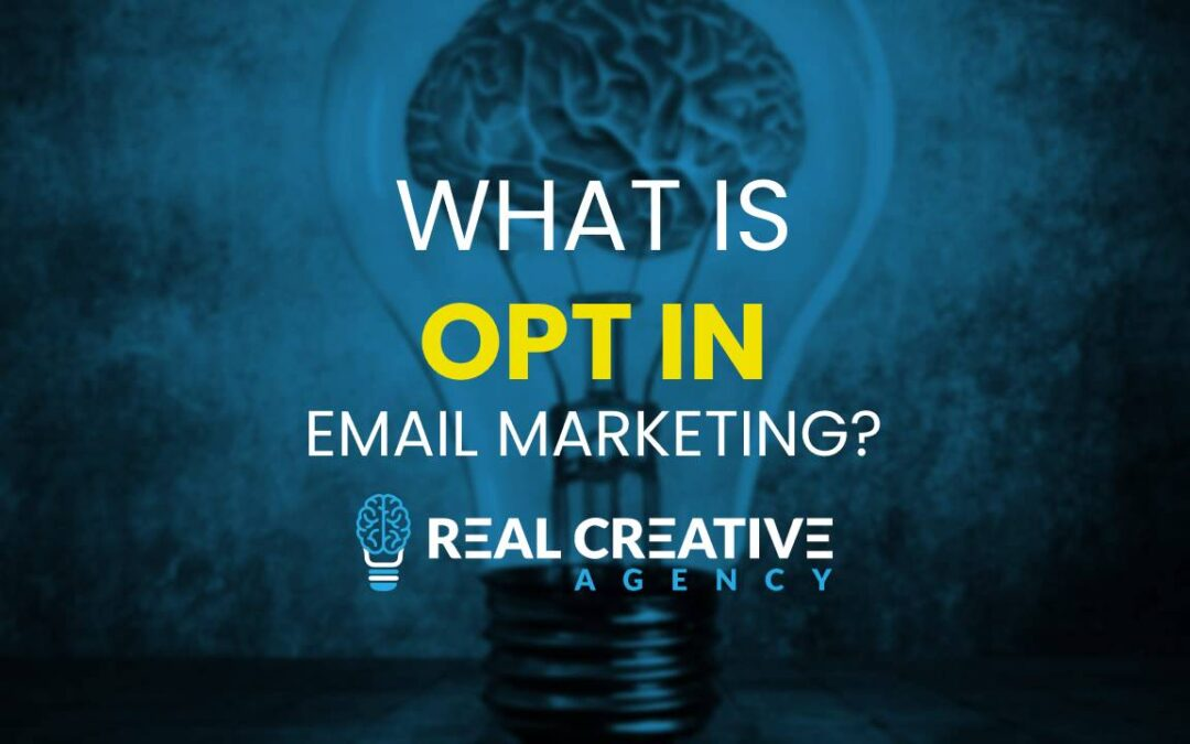 What Is Opt In Email Marketing